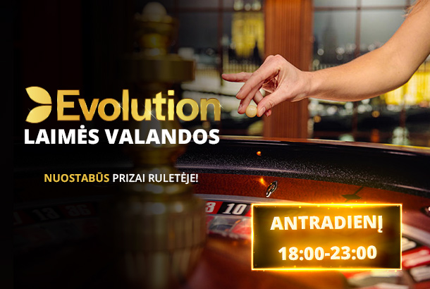 Evolution laimės valandos!