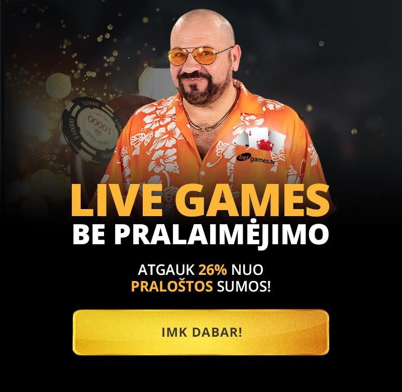 Live Games be pralaimėjimo